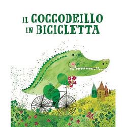 Il coccodrillo in bicicletta sassi editore